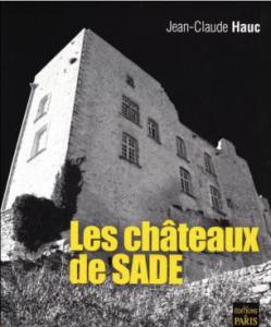 Les châteaux de Sade Jean-Claude Hauc