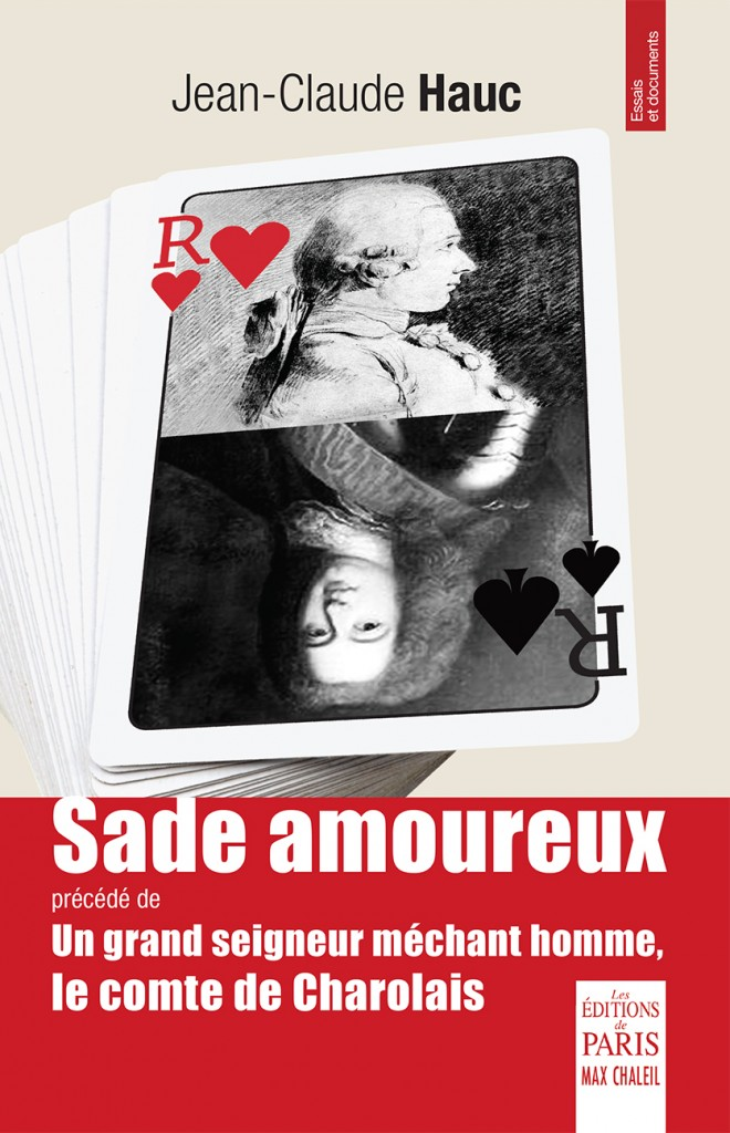 Marquis de Sade Jean Claude Hauc Sade Amoureux