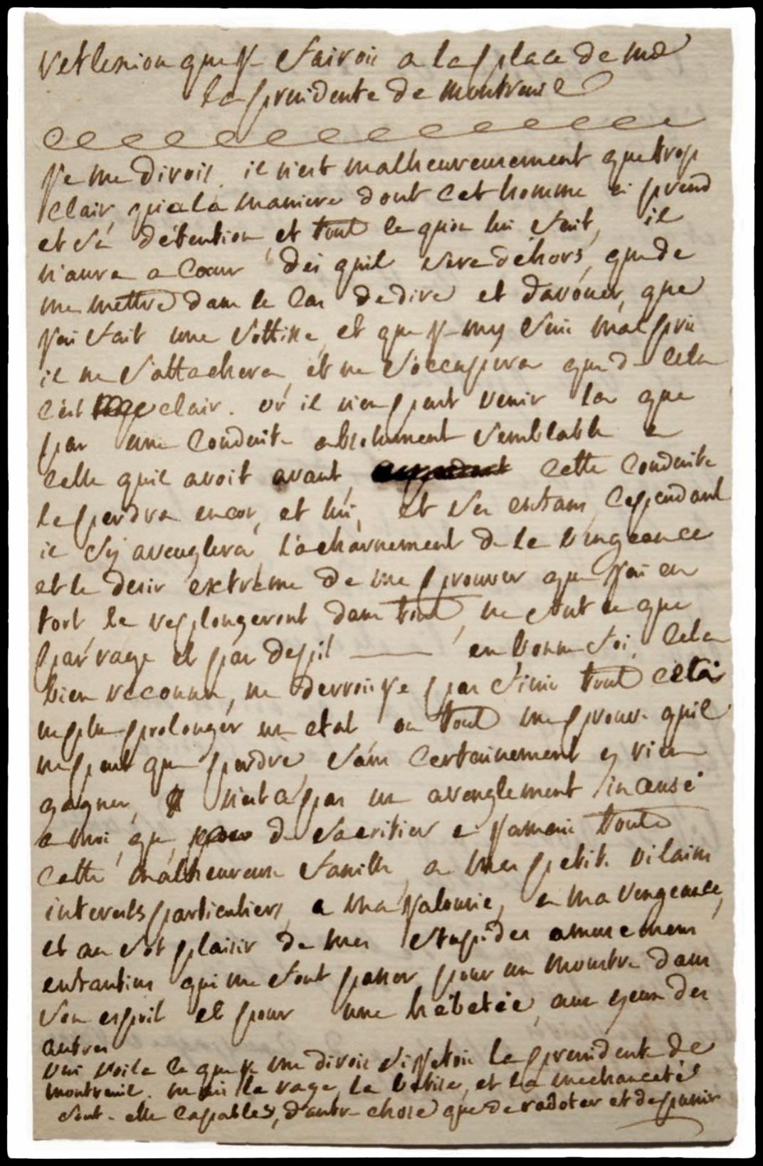 Brouillon manuscrit de Sade intitulé « Ré exion que je ferai à la place de Mde la présidente de Montreuil »