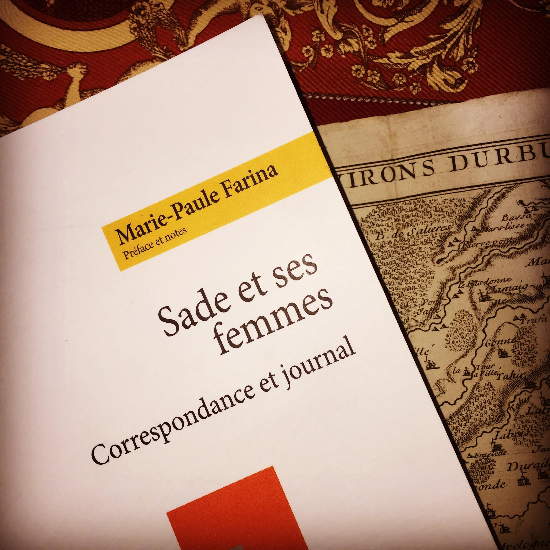 Sade et ses femmes Marie Paule Farina Marquis de Sade